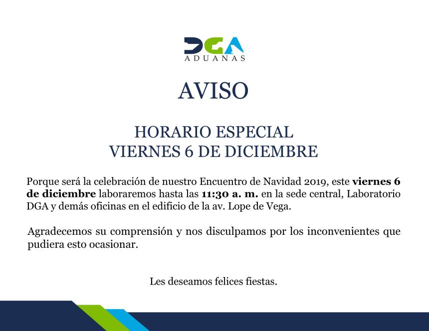 AVISO HORARIO ESPECIAL-VIERNES 6 DE DICIEMBRE DE 2019